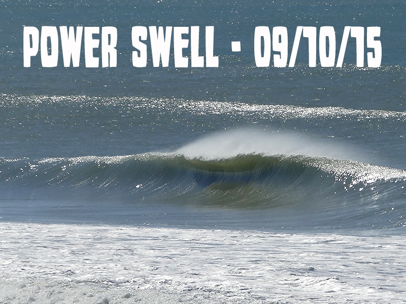 Power Swell 09/10/15