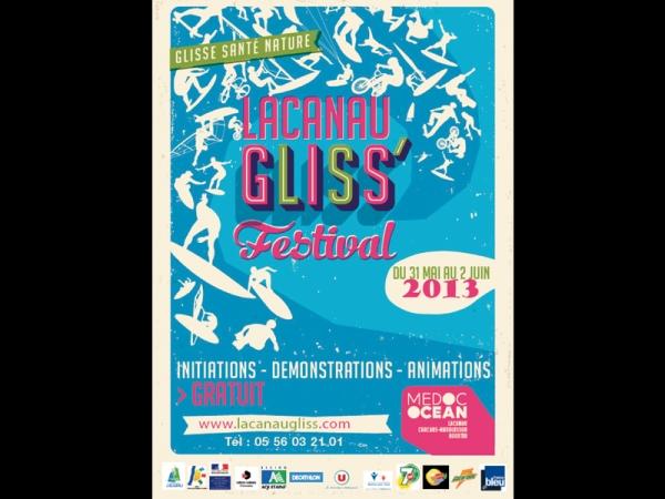Lacanau Gliss Festival et exposition Gliss Art 2013