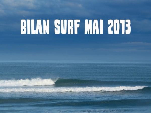 Bilan Surf Mai 2013