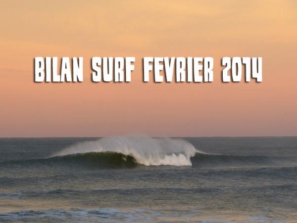 Bilan Surf Février 2014