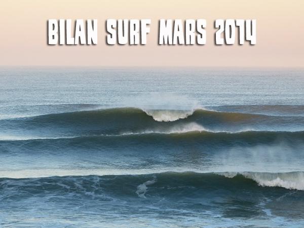 Bilan Surf Mars 2014