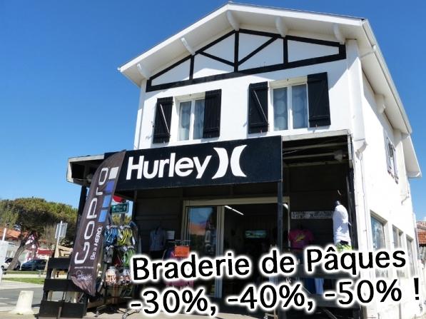 Braderie au shop Hurley ce week-end