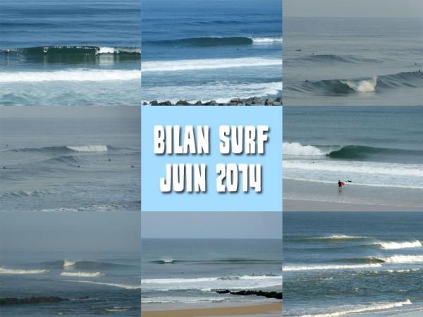 Bilan Surf Juin 2014