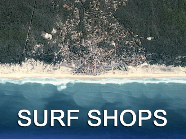 Surf Shop Lacanau - SURF SHOPS