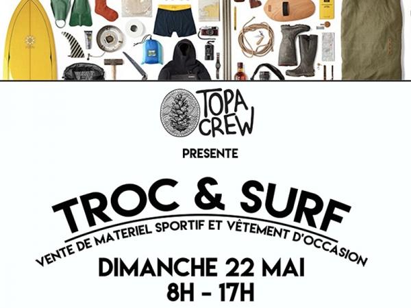 Troc & Surf by Topa Crew