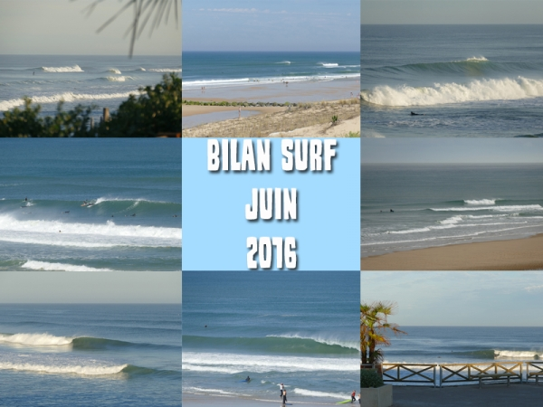 Bilan Surf Juin 2016