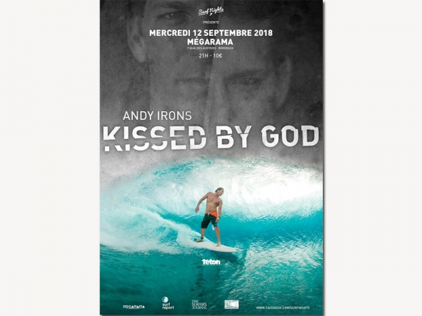 Kissed By God - Andy Irons - Surf Nights