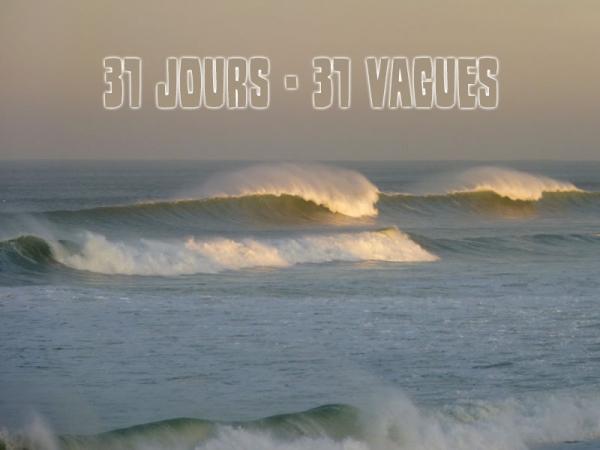 31 JOURS - 31 VAGUES - INTRODUCTION