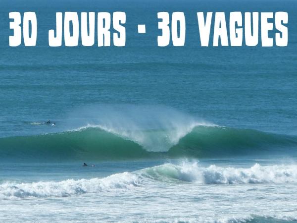 30 JOURS - 30 VAGUES