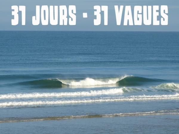 31 JOURS - 31 VAGUES