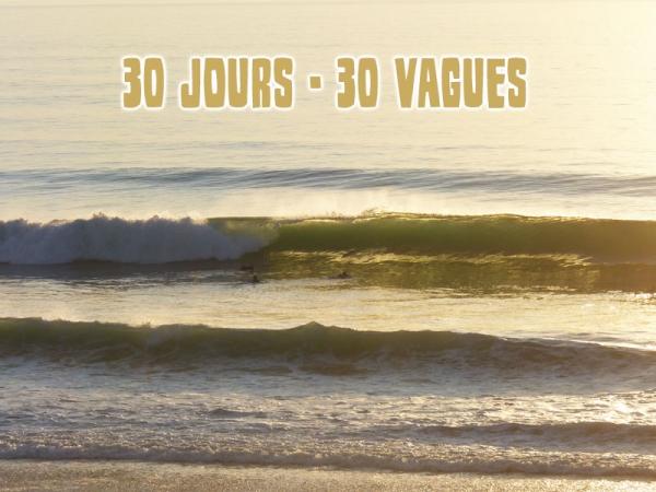 30 JOURS - 30 VAGUES - INTRODUCTION